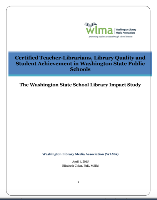 Washington State School Library Impact Study: the full report |